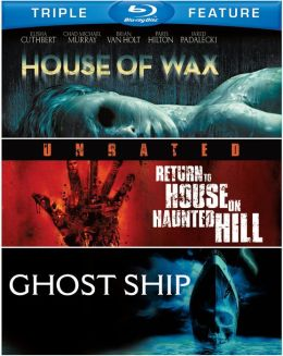 House of Wax/Return to House on Haunted Hill/Ghost Ship