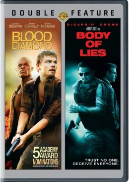 Body of Lies/Blood Diamond