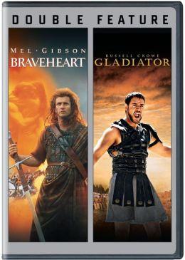 Braveheart/Gladiator
