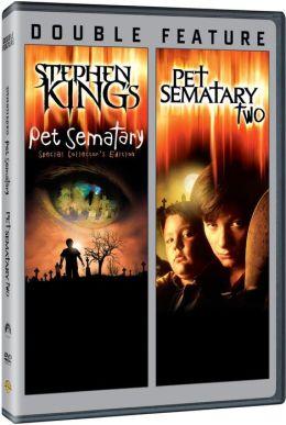 Pet Sematary/Pet Sematary Two