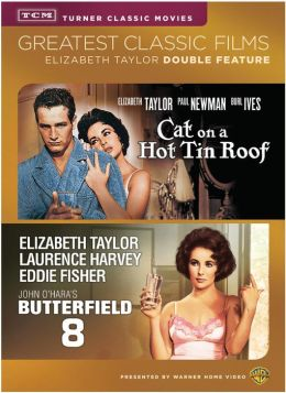 Tcm: Butterfield 8/Cat on a Hot Tin Roof