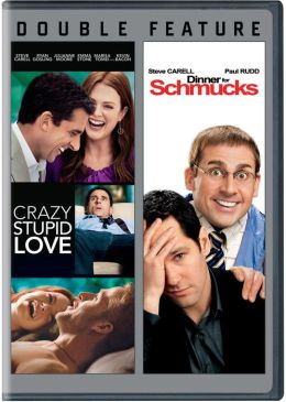 Crazy, Stupid Love/Dinner for Schmucks