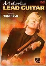Tom Kolb: Melodic Lead Guitar