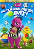 Video/DVD. Title: Barney: A Super-Dee-Duper Day!