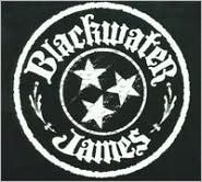Blackwater James