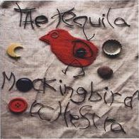 Tequila Mockingbird Orchestra Double EP