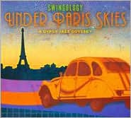 Under Paris Skies: A Gypsey Jazz Odyssey
