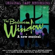 The Bedroom Window: A New Musical [Original Cast Recording]