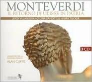 Claudio Monteverdi: Il Ritorno di Ulisse in Patria