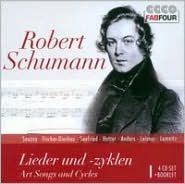 Robert Schumann: Art Songs and Cycles