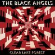 CD Cover Image. Title: Clear Lake Forest, Artist: The Black Angels