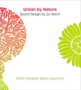 Urban by Nature: When Bangkok Meets Mauritius