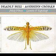 Deadly Buzz/Aoibhinn Cronan
