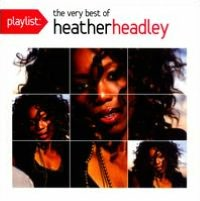 Playlist: The Very Best of Heather Headley