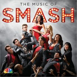The Music of Smash [Original TV Soundtrack]