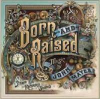 Born and Raised [LP]