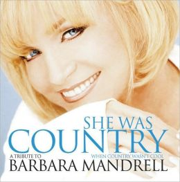 She Was Country When Country Wasn't Cool: Tribute to Barbara Mandrell