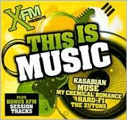 XFM Presents: This Is Music