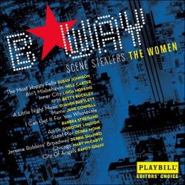 Broadway Scene Stealers: The Women