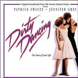 Dirty Dancing [Legacy Edition]