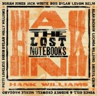 The Lost Notebooks of Hank Williams [LP/CD]