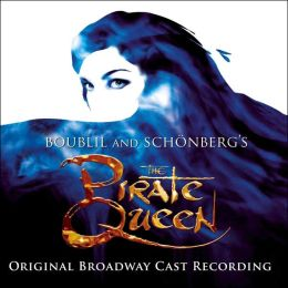 The Pirate Queen [Original Broadway Cast]