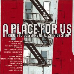 A Place for Us: A Tribute to 50 Years of West Side Story