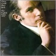 Glenn Gould plays Bach: The English Suites (Complete)