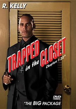 R. Kelly: Trapped in the Closet, Chapters 1-22