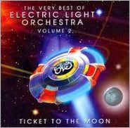 The Very Best of Electric Light Orchestra, Vol. 2: Ticket to the Moon