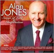 Alan Jones Presents Songs of Love and Inspiration