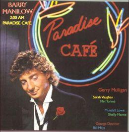 2:00 AM Paradise Café