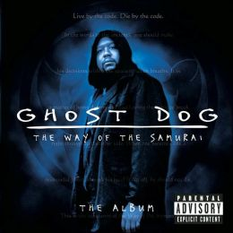Ghost Dog: The Way of the Samurai: The Album