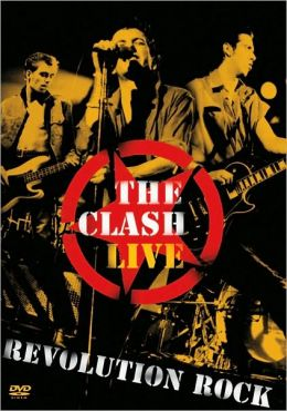 The Clash: Live - Revolution Rock