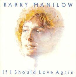 If I Should Love Again [Bonus Track]