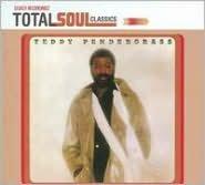 Teddy Pendergrass [Total Soul Classics]