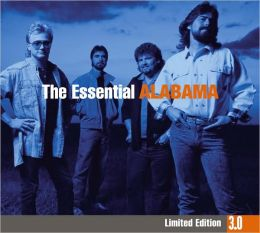 The Essential Alabama [Limited Edition 3.0]