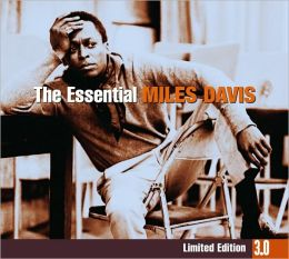 The Essential Miles Davis [Limited Edition 3.0]