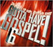 Gotta Have Gospel, Vol. 6