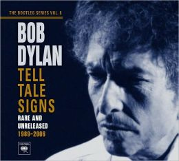 The Bootleg Series Vol. 8: Tell Tale Signs - Rare and Unreleased 1989-2006
