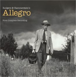 Rodgers & Hammerstein's Allegro - First Complete Recording