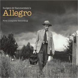 Rodgers & Hammerstein's Allegro - First Complete Recording