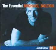 The Essential Michael Bolton [3.0]
