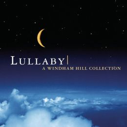 Lullaby: A Windham Hill Collection