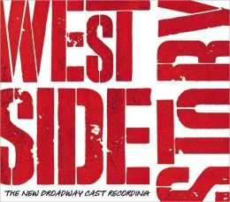 West Side Story [2009 Broadway Revival Cast - B&N Exclusive Version]