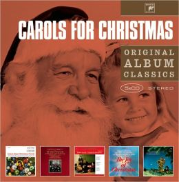 Carols for Christmas - Original Album Classics
