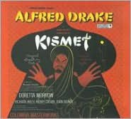 Kismet [Original Broadway Cast 2009 Reissue]