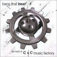 Bang That Beat: Best Of C&C Music Factory