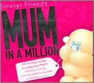Forever Friends: Mum in a Million
