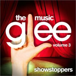 Glee: The Music, Vol. 3 Showstoppers